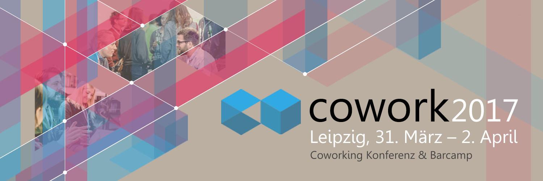 cowork2017 coworking konferenz barcamp