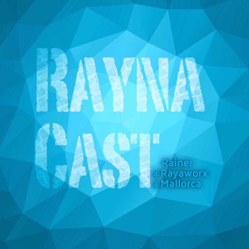 Podcast Raynacast