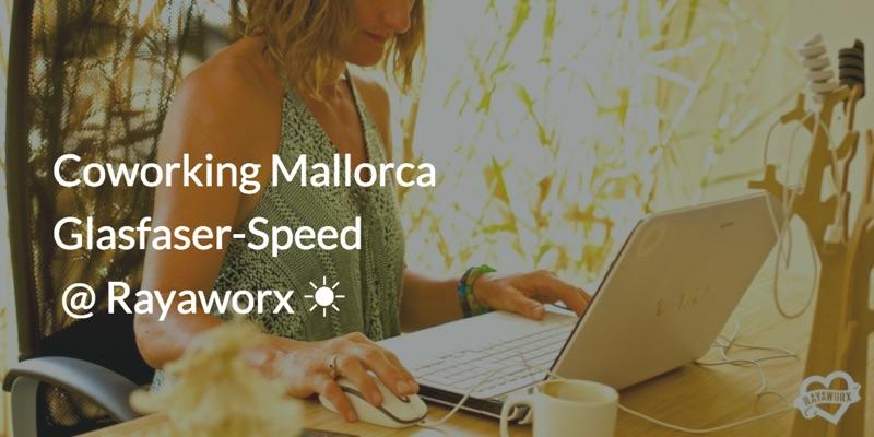 Glasfaser Coworking Mallorca Rayaworx