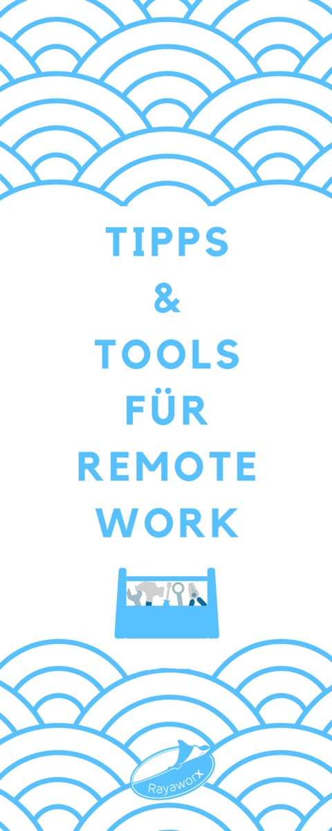 Tipps & Tools Remote Work